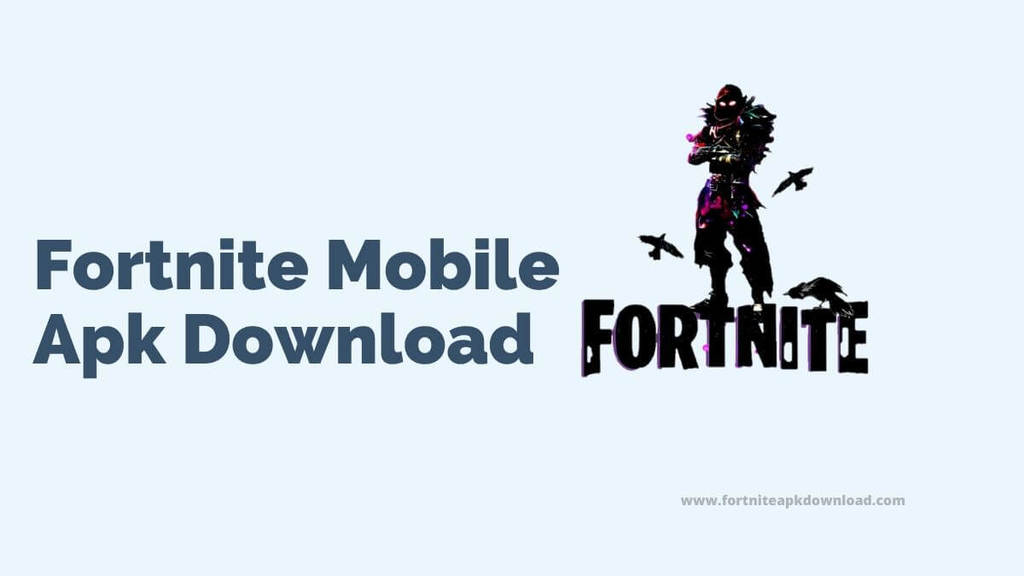 Fortnite Mobile Apk Download