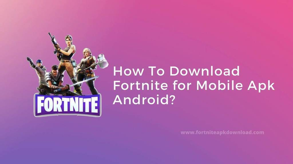 fortnite battle royale mobile apk